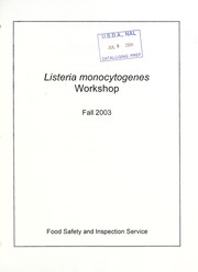 Cover of: Listeria monocytogenes workshop | United States. Food Safety and Inspection Service