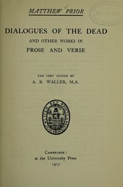 Cover of: Dialogues of the dead, and other works in prose and verse