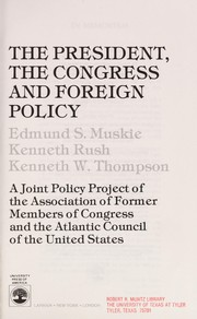Cover of: The President, the Congress, and foreign policy