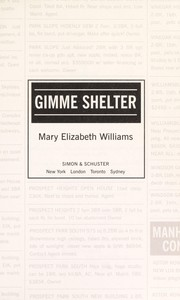 Cover of: Gimme shelter | Mary Elizabeth Williams