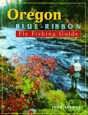 Cover of: Oregon Blue-Ribbon Fly Fishing Guide