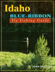 Cover of: Idaho Blue-Ribbon Fly Fishing Guide