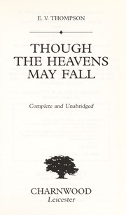 Cover of: Though the heavens may fall