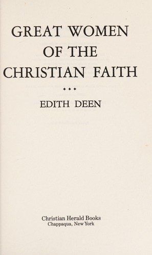 Great Women of the Christian Faith by Deen