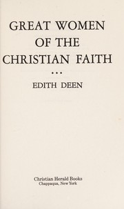 Cover of: Great Women of the Christian Faith | Deen