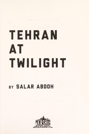 Cover of: Tehran at twilight
