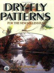 Cover of: Dry-fly patterns for the new millennium | Poul Jorgensen