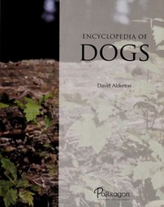 Cover of: Encyclopedia of dogs | David Alderton