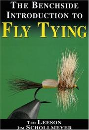 Cover of: The Benchside Introduction to Fly Tying | Ted Leeson