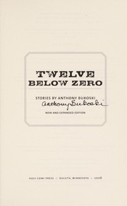 Cover of: Twelve below zero | Anthony Bukoski