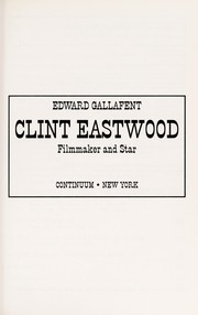 Cover of: Clint Eastwood | Edward Gallafent