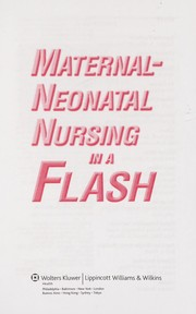 Cover of: Maternal-Neonatal Nursing in a Flash