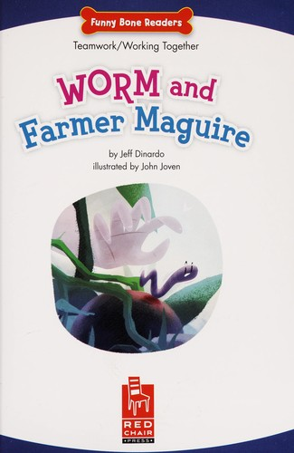 Worm and Farmer Maguire by Jeffrey Dinardo