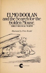 Cover of: Elmo Doolan and the Search for the Golden Mouse