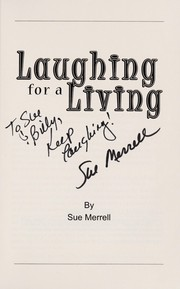 Cover of: Laughing for a living | Sue Merrell