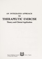 Cover of: An integrated approach to therapeutic exercise