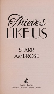 Cover of: Thieves like us