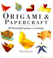 Cover of: Origami and Papercraft | Paul Jackson