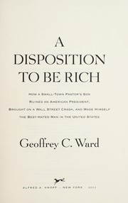 Cover of: A disposition to be rich