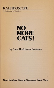 Cover of: No More Cats (Kaleidoscope : a Collection of Stories 171-X) | Sara Hoskinson Frommer