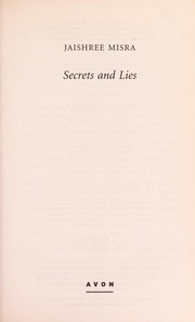 Cover of: Secrets and lies | Jaishree Misra