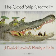 Cover of: The Good Ship Crocodile