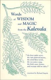 Cover of: Words of wisdom and magic from the Kalevala |