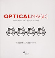 Cover of: Optical magic | Robert Ausbourne