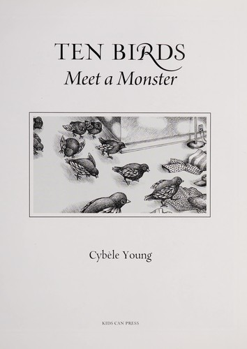 Ten birds meet a monster by Cybele Young