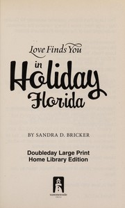 Cover of: Love finds you in Holiday, Florida | Sandra D. Bricker