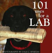Cover of: 101 uses for a lab | Dale C. Spartas