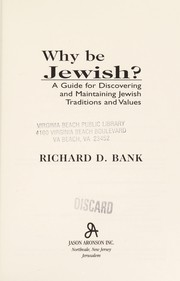 Cover of: Why be Jewish? | Richard D. Bank