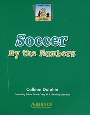 Cover of: Soccer by the numbers | Colleen Dolphin