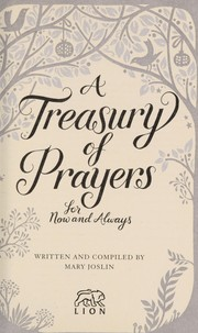Cover of: A treasury of prayers for now and always