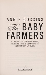 Cover of: The baby farmers | Anne Cossins