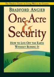 Cover of: One Acre and Security | Bradford Angier