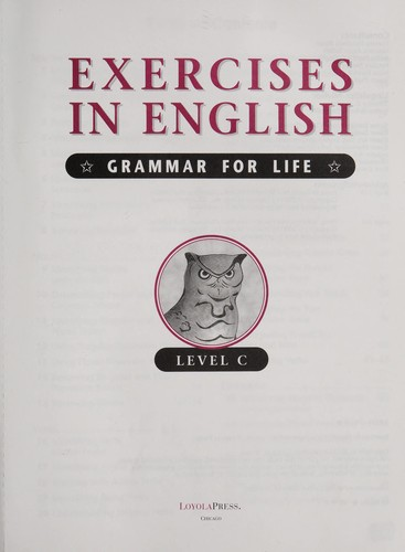 Exercises in English. [sound recording] : grammar for life by