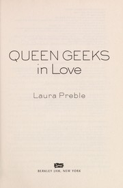 Cover of: Queen Geeks in love | Laura Preble