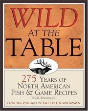 Cover of: Wild at the Table | S. G. B. Tennant