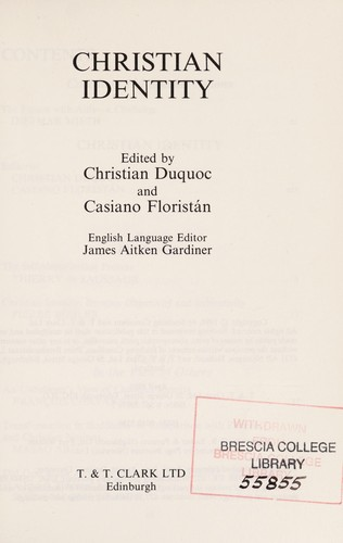 Christian identity by edited by Christian Duquoc and Casiano Floristán ; English language editor, James Aitken Gardiner.
