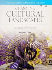 Cover of: Changing cultural landscapes: how are people and their communities affected by migration and settlement?