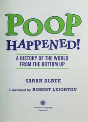 Cover of: Poop happened! | Sarah Albee