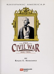 Cover of: The Civil War, 1840s-1890s | Roger E. HernГЎndez