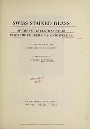 Cover of: Swiss stained glass of the fourteenth century from the church of Koenigsfelden