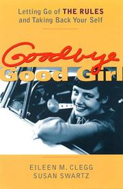 Cover of: Goodbye Good Girl  | Eileen M. Clegg