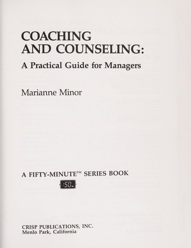 Coaching and counseling by Marianne Minor