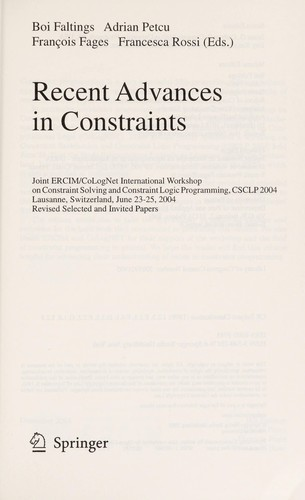 Recent advances in constraints by International Workshop on Constraint Solving and Constraint (2004 Lausanne, Switzerland)