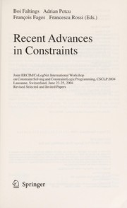 Cover of: Recent advances in constraints | International Workshop on Constraint Solving and Constraint (2004 Lausanne, Switzerland)