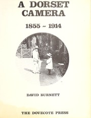 Cover of: A Dorset camera, 1855-1914 | Burnett, David