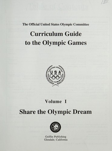 Share the Olympic Dream (The U.S. Olympic Curriculum Guide Series , Vol 1) by U. S. Olympic Committee